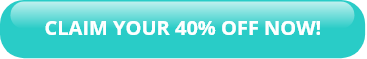 CLAIM YOUR 40% OFF NOW