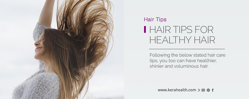 Hair Tips For Healthy Hair