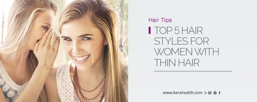 Top 5 Hair Styles for Women with Thin Hair
