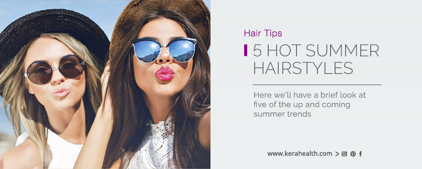 5 Hot Summer Hairstyles