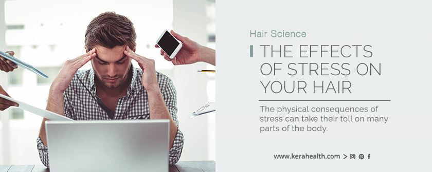 The Effects of Stress on Your Hair