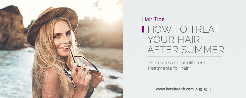 how to treat your hair after summer