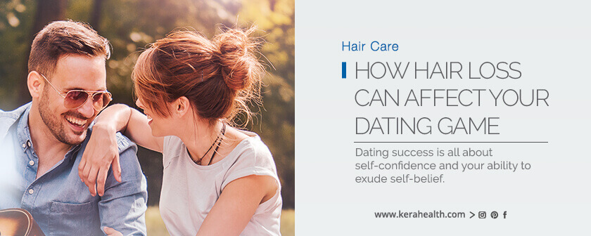 How hair loss can affect your dating game