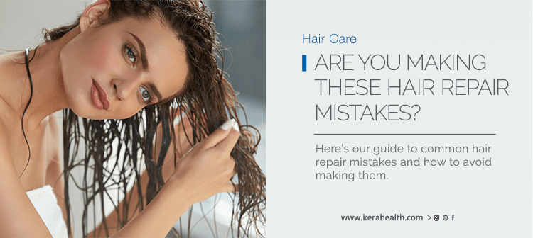 Are You Making These Hair Repair Mistakes?