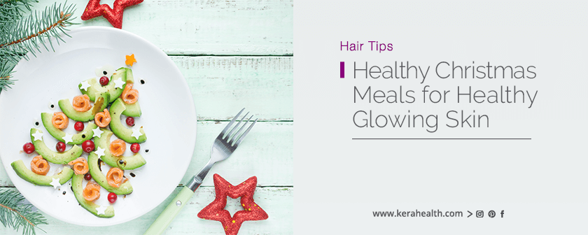 Healthy Christmas Meals for Healthy Glowing Skin