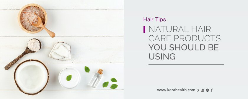 Natural Hair Care Products You Should Be Using