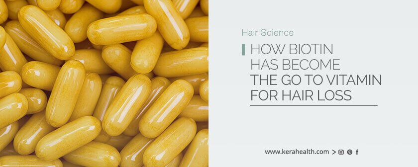 How Biotin has become the go to vitamin for hair loss