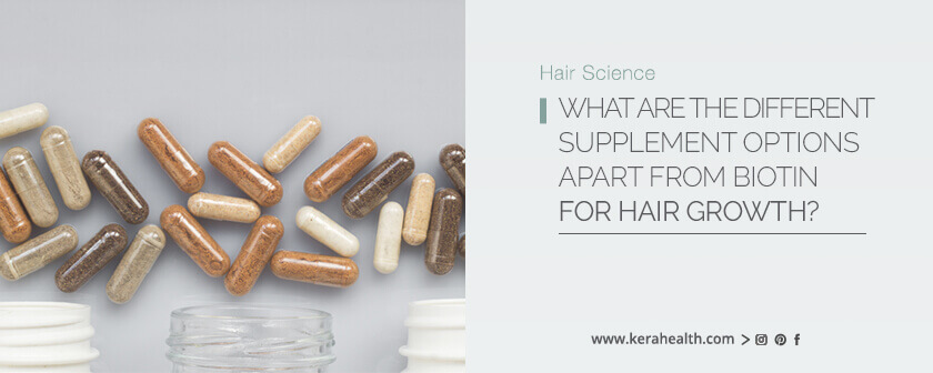 What are the different supplement options apart from biotin for hair growth?