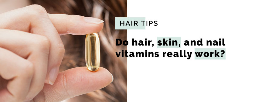 Do hair, skin, and nail vitamins really work?