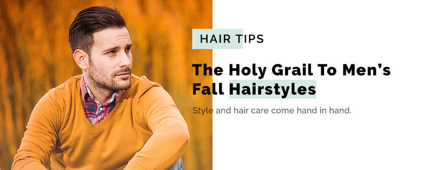 The Holy Grail To Men's Fall Hairstyles